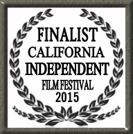 The Road to Remembering - California Independent Film Festival Finalist 2015
